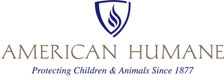 American Humane: Protecting Children and Animals Since 1877