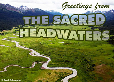 Keep Shell Out of the Sacred Headwaters!
