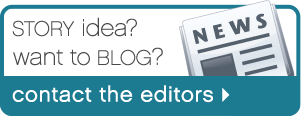 Story idea? Want to blog? Contact the editors!