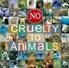 No Cruelty to Animals.jpg