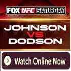 !@$%Watch%$#! Johnson vs Dodson Live Stream HOT UFC Only FOX 6 People ChoiceTV Online HQHD