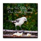 Give us this Day..Our Daily Bread!