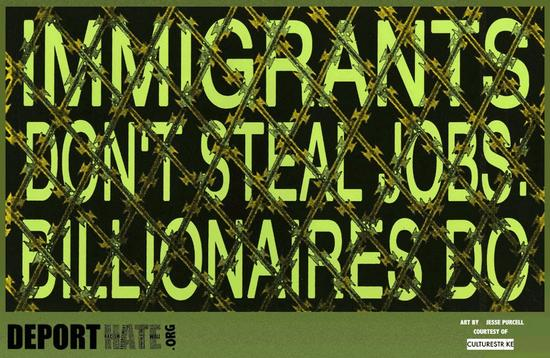 Immigrants dont steal jobs, billionaires do