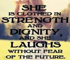 She is clothed in strength and dignity and she laughs without fear of the future_ _ Proverbs.jpg