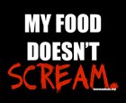 my food doesn__039_t scream.png
