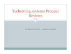 Techstrong systems Limited product reviews