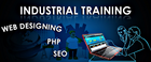 Role of 6 Weeks Industrial Training in Student's life-Mohali