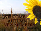 WELCOME AUTUMN NEW MEMBERS