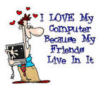 Love My Computer Friends
