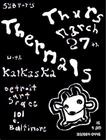 the Thermals w/ Kalkaska