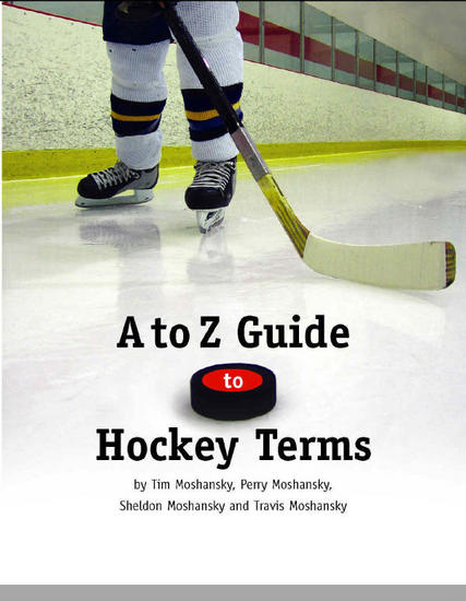 A to Z Guide to Hockey Terms