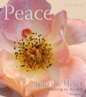 Peace is in the heart