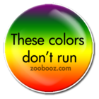 12-these-colors-dont-run-button.png