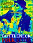 Bottleneck Folk/Blues
