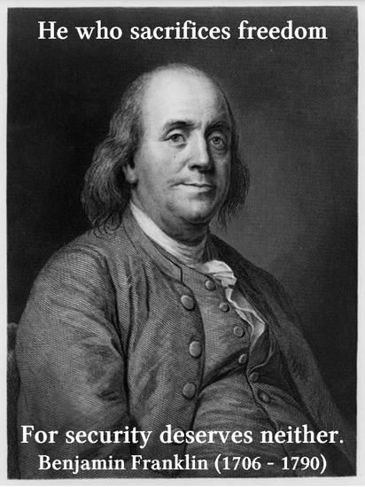 Benjamin Franklin On Freedom