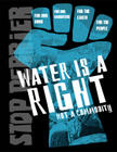 water a right - not a commodity.jpg