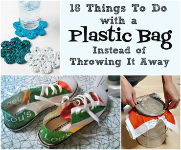 ccd342642b1 18 Things To Do With A Plastic Bag Instead Of Throwing It Aw ...