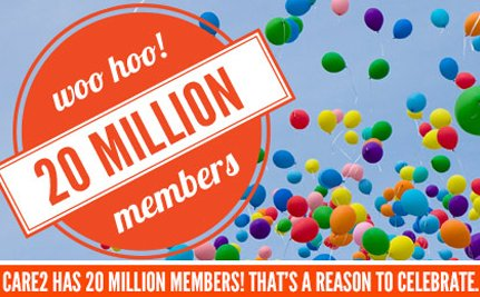 Care2 Reaches 20 Million Members!