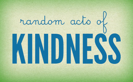 Today's Act of Kindness:  Help Someone