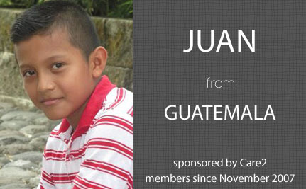 Update From Juan, Care2 Sponsored Child