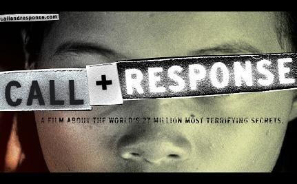 Call + Response: The World's 27 Million Dirtiest Secrets