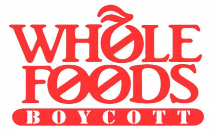 Boycotting Whole Foods: Productive or Petty?