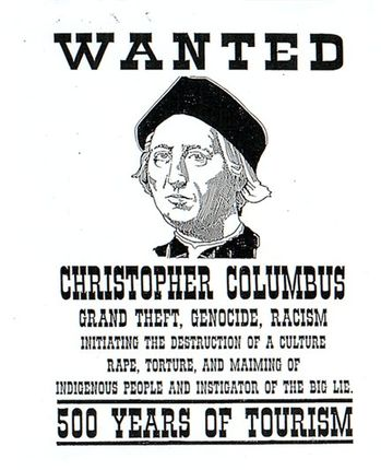 """In 1493, Columbus Stole All He Could See�"""