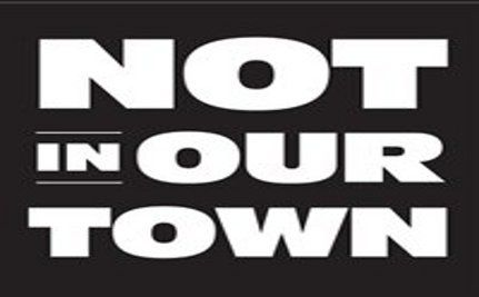 Hate? Not in Our Town!