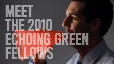 Echoing Green Announces 2010 Fellows: A Class of Bold, New Social Entrepreneurs