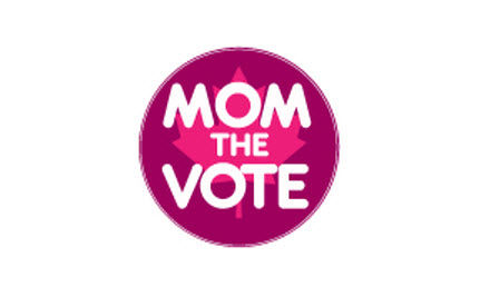 Canadian Women �Mom the Vote�
