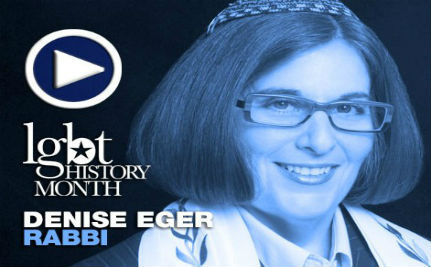 Rabbi Denise Eger — LGBT History Month Day 11