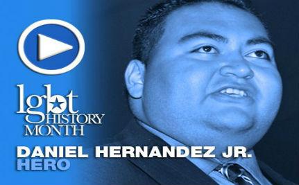 Daniel Hernandez Jr. — LGBT History Month Day 15