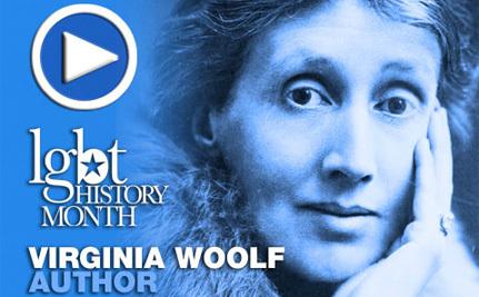 Fiery Feminist Virginia Woolf – LGBT History Month