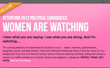 "Planned Parenthood Reminds Politicians That ""Women Are Watching"""