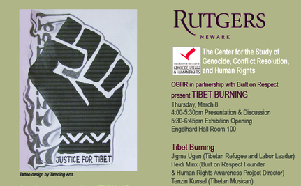 Tsampa Revolution: Tibet is Burning! at Rutgers University