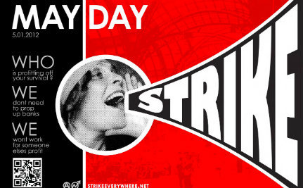5 Ways To Occupy The May Day General Strike (Even If You Have To Work)
