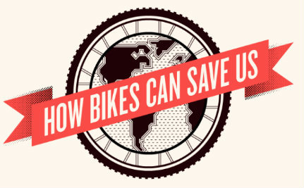Bikes Can Save Us (Infographic)