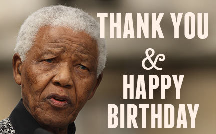Celebrate Nelson Mandela's 94th Birthday