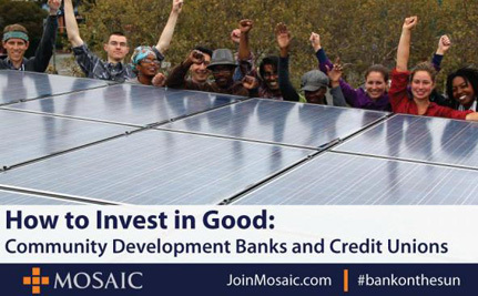 Need an Alternative to Big Banks? Try Community Development Banks and Credit Unions