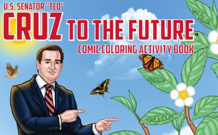 Ted Cruz Coloring Book on Sale Now and Ready to Brainwash Your Children