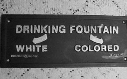 "Supervisor in Cotton Warehouse Designates Water Fountain ""Whites Only"""