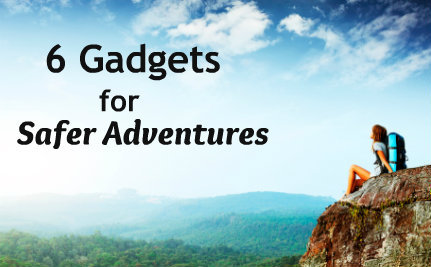 6 Gadgets for Safer Adventures All Summer Long