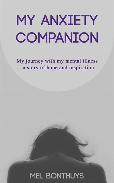 My Anxiety Companion by Mel Bonthuys