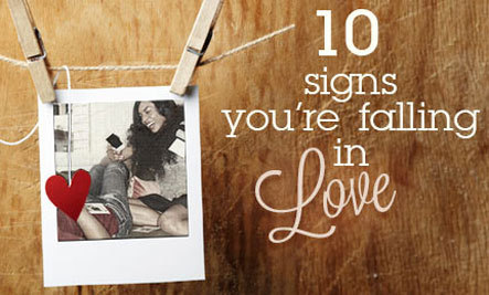 10 Signs You're Falling in