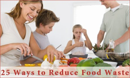 25 Ways to Reduce Food-Related Waste