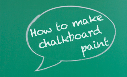 How to Make Chalkboard Paint (+ 10 Paint Projects)