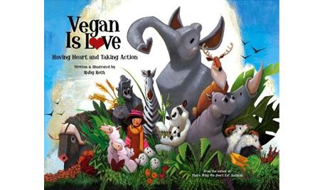 'Vegan is Love' Children's Book