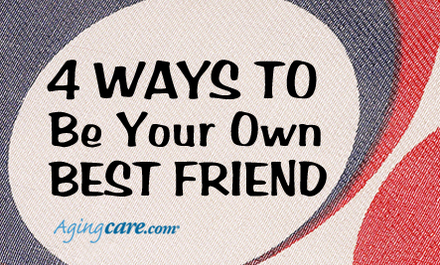 A Friend With Benefits: Why It�s Important To Be Your Own BFF
