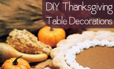 Thanksgiving Tablescape: 5 DIY Decorations
