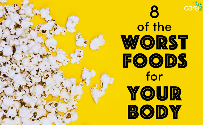 8 of the Worst Foods for Your Body
